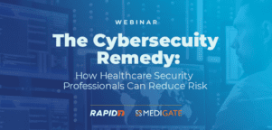 Medigate and Rapid7 webinar the cybersecurity remedy