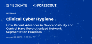 Webinar - Clinical Cyber Hygiene with Forescout, Medigate, and Carahsoft